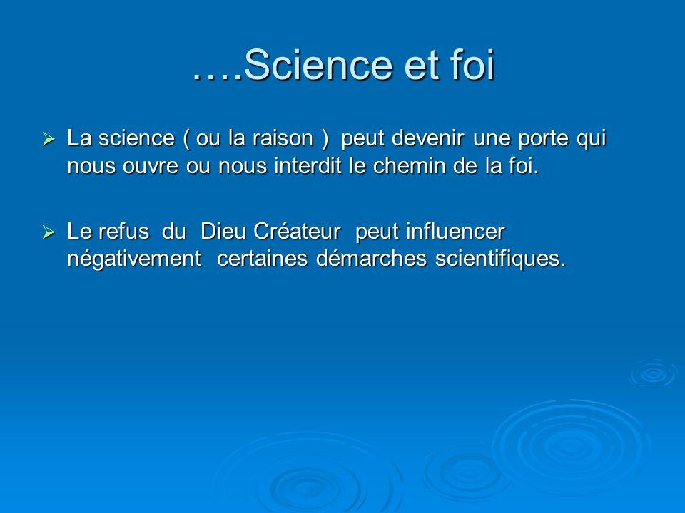 Science et foi Science et foi. La science doit examiner les faits et émettre des hypothèses pour interpréter les faits. Pour interpréter ces faits, li