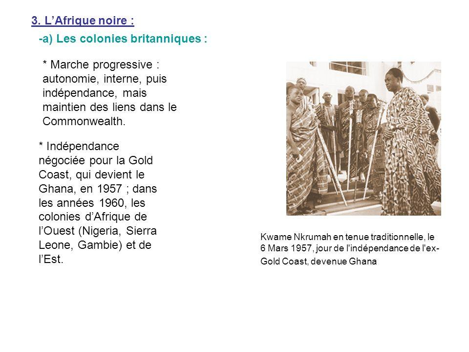 * Processus plus douloureux pour le Kenya (1963), confronté à la révolte des Mau-Mau (une société secrète des Kikouyous, des agriculteurs qui se soulevèrent pour récupérer les terres arables que sétaient appropriées les colons britanniques, violemment réprimée par les Britanniques), et la Rhodésie du Nord, devenue la Zambie, en 1964.