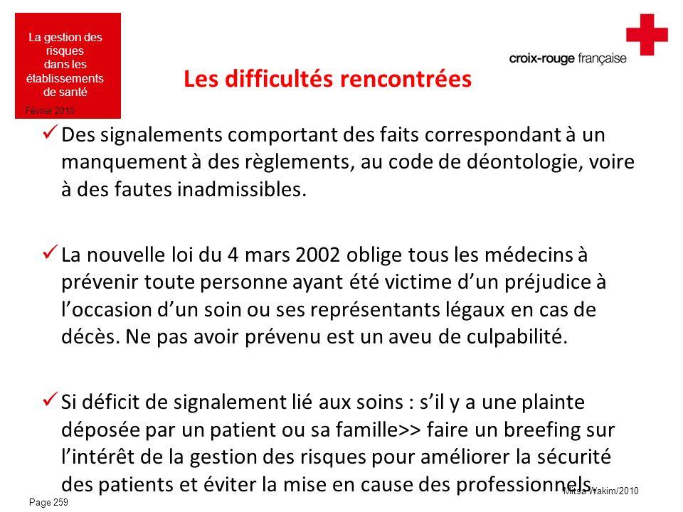 Mitsa Wakim/2010 La gestion des risques dans les établissements de santé Février 2010 Les difficultés rencontrées Des signalements comportant des fait