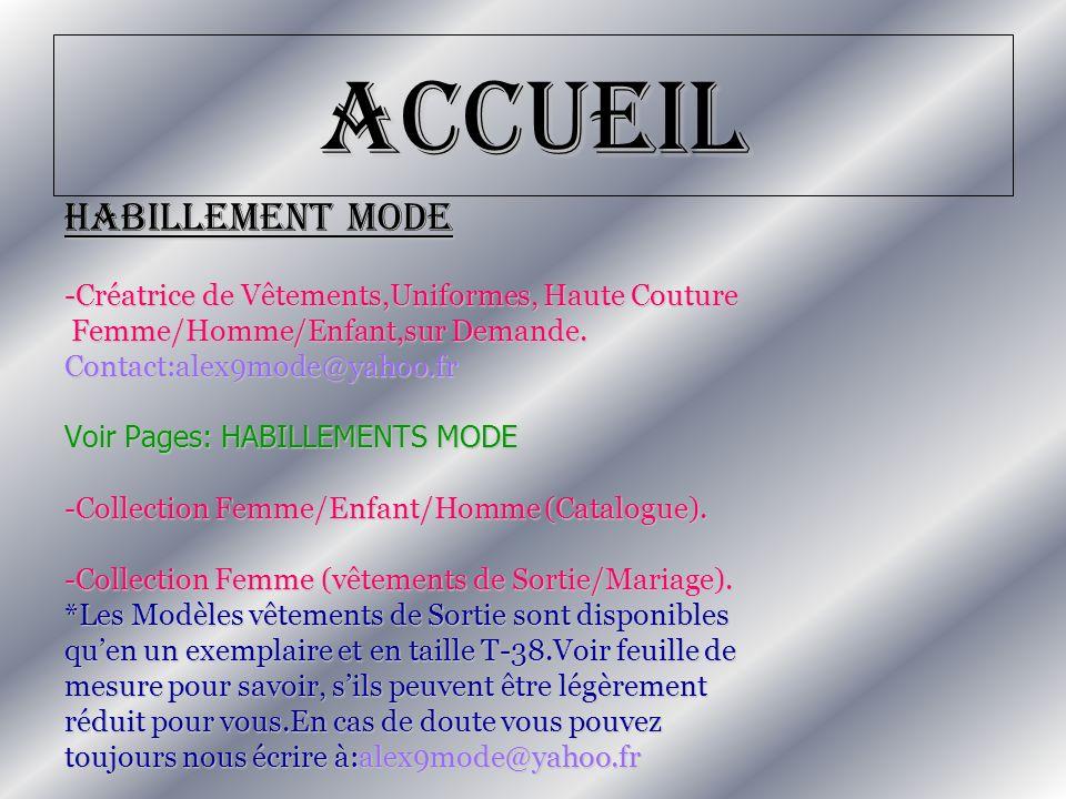 Accueil HABILLEMENT MODE -Créatrice de Vêtements,Uniformes, Haute Couture Femme/Homme/Enfant,sur Demande. Femme/Homme/Enfant,sur Demande.Contact:alex9