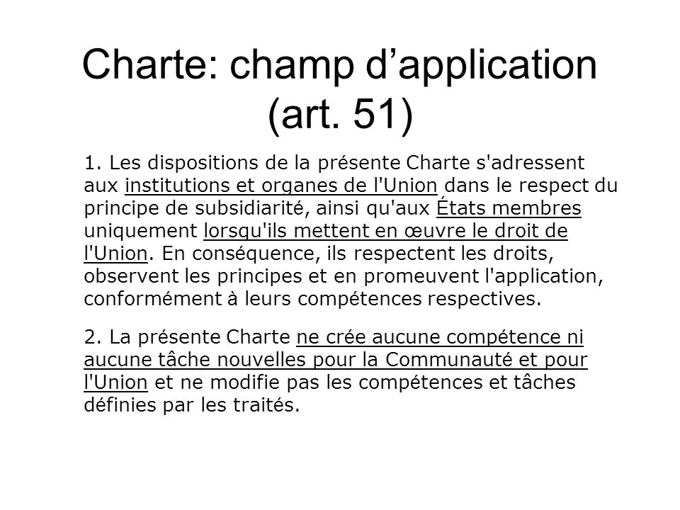 Charte: champ dapplication (art. 51) 1.