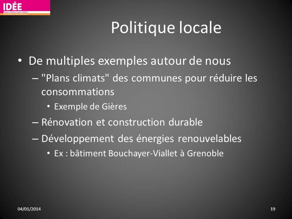 Politique locale De multiples exemples autour de nous –