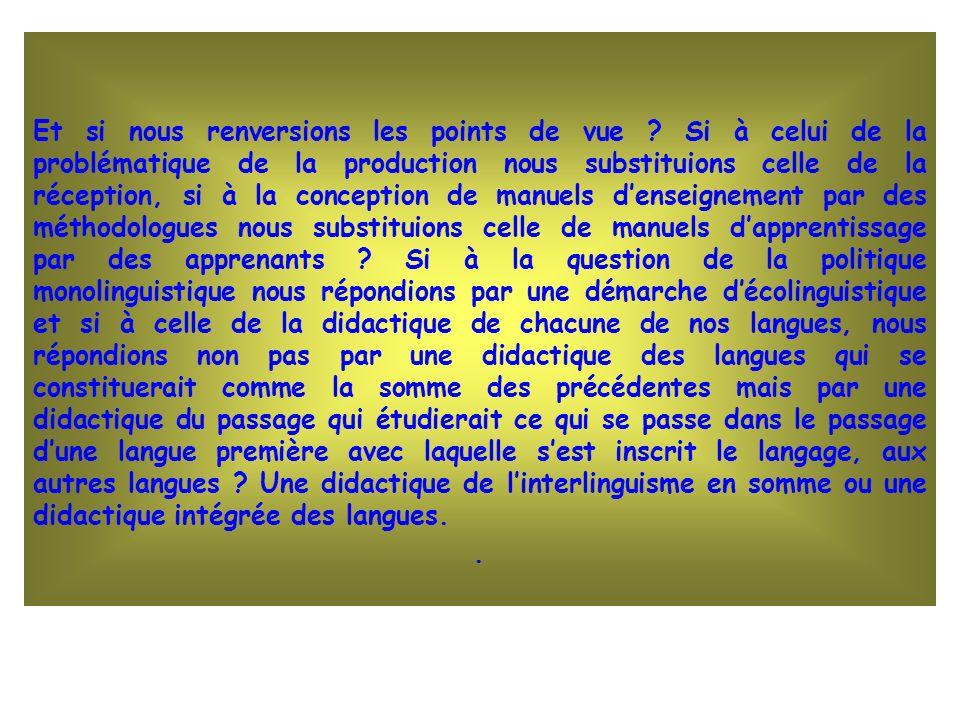 PRINCIPES GENERAUX Constat:lappropriation dune langue met en relation des langues et des sujets Cinq disciplines ressources: linguistique, sociolinguistique, ethnographie de la communication, didactique, pédagogie