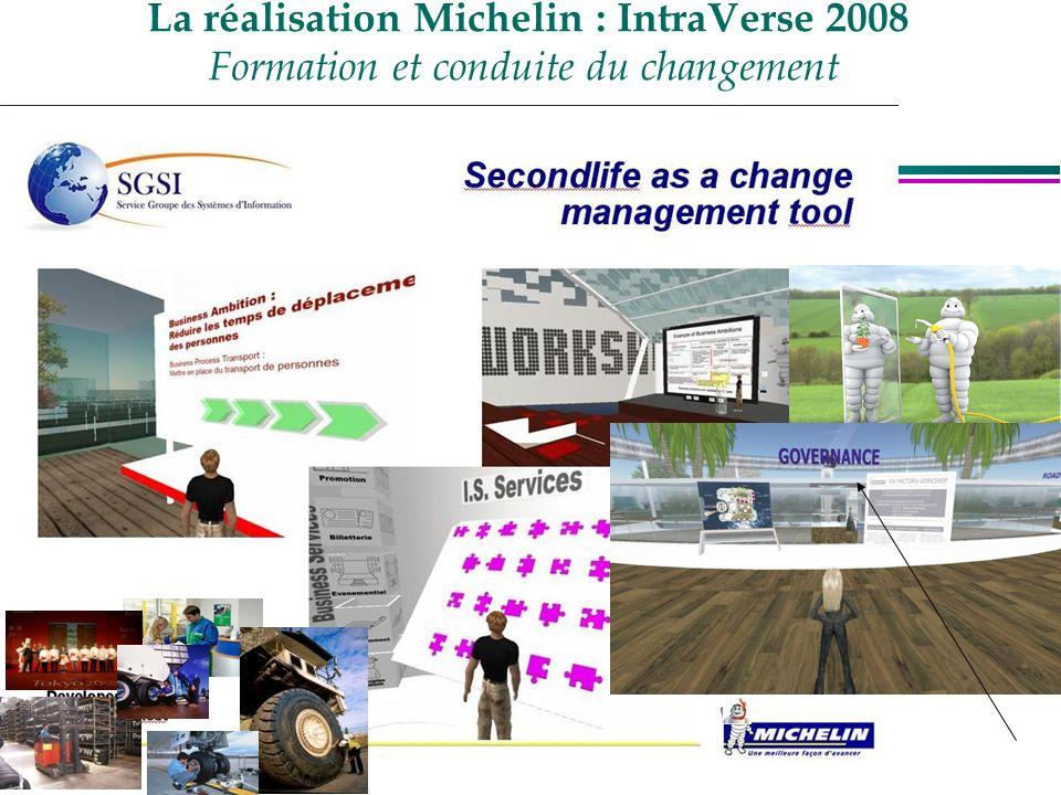 La réalisation Michelin : IntraVerse 2008 Formation et conduite du changement
