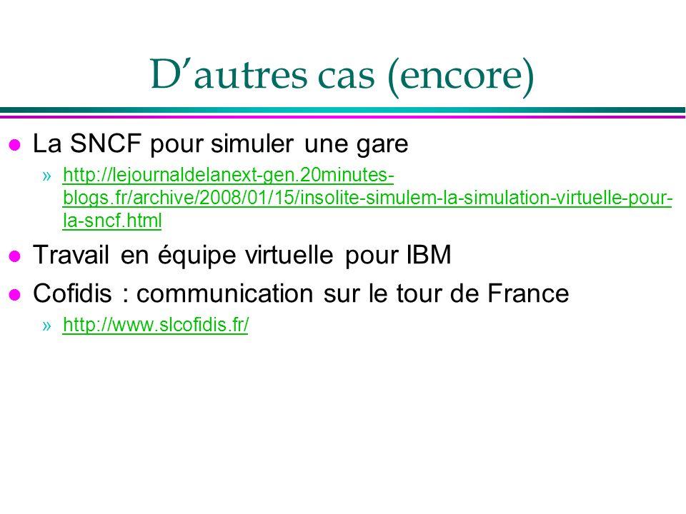 Dautres cas (encore) l La SNCF pour simuler une gare »http://lejournaldelanext-gen.20minutes- blogs.fr/archive/2008/01/15/insolite-simulem-la-simulati
