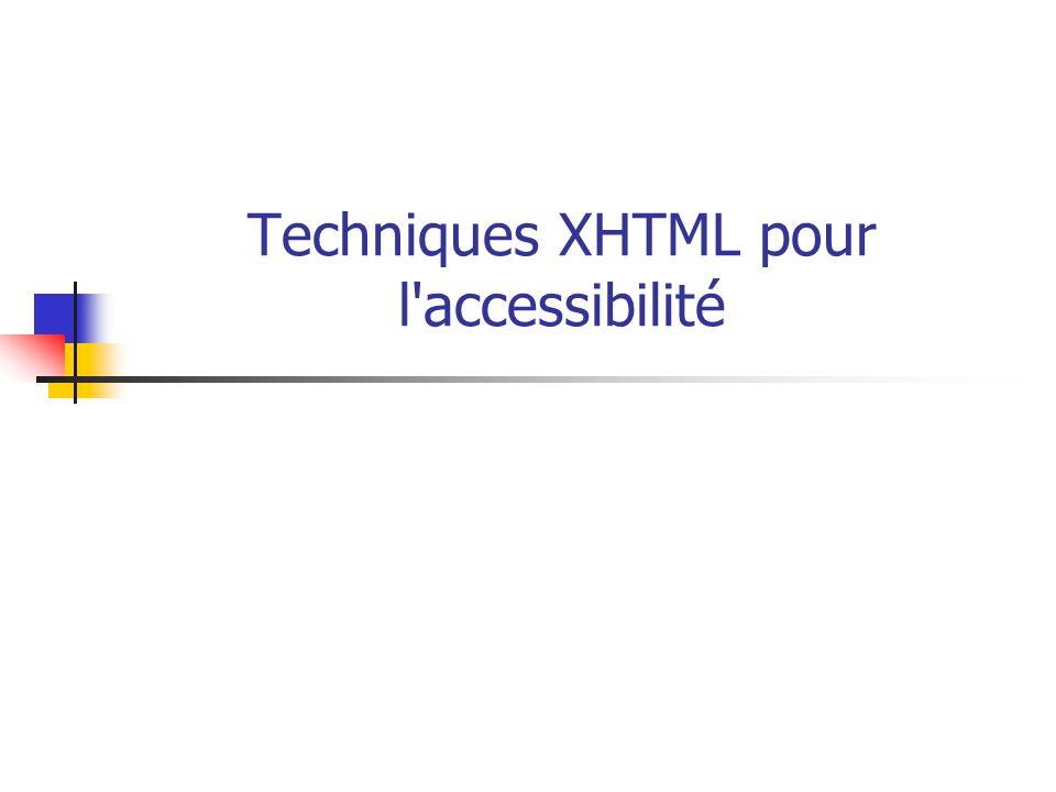 Techniques XHTML pour l'accessibilité