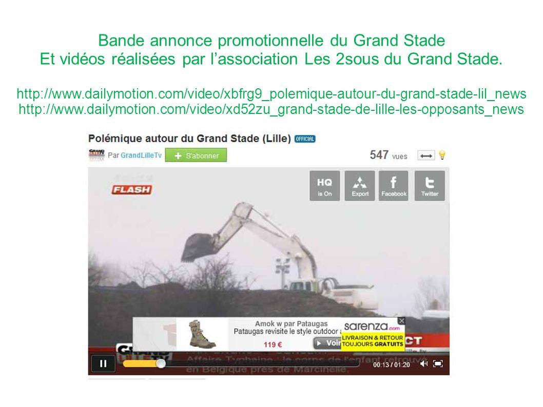 Bande annonce promotionnelle du Grand Stade Et vidéos réalisées par lassociation Les 2sous du Grand Stade. http://www.dailymotion.com/video/xbfrg9_pol