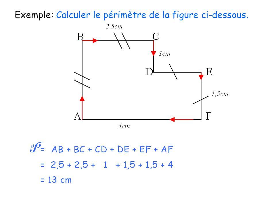 Exemple: Calculer le périmètre de la figure ci-dessous.