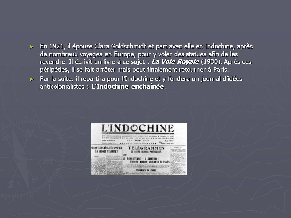En 1921, il épouse Clara Goldschmidt et part avec elle en Indochine, après de nombreux voyages en Europe, pour y voler des statues afin de les revendr
