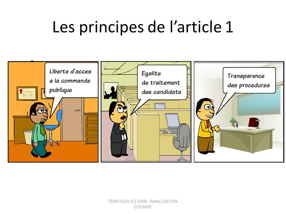 Les grands principes … Les marchés publics et les accords-cadres soumis au présent code respectent les principes de liberté daccès à la commande publique, dégalité de traitement des candidats et de transparence des procédures.