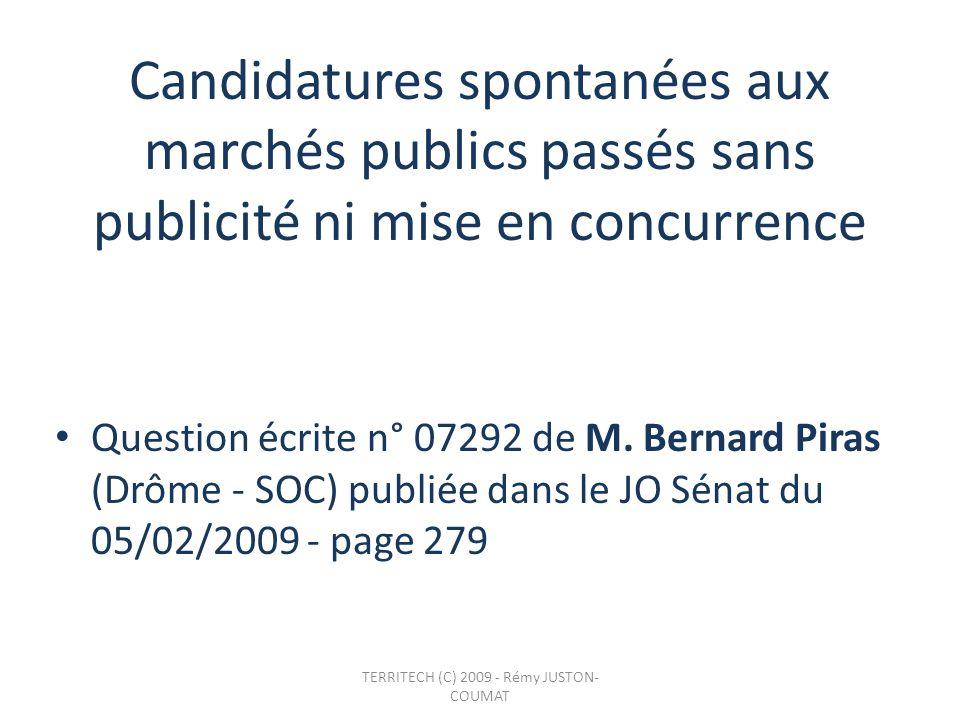 Candidatures spontanées aux marchés publics passés sans publicité ni mise en concurrence Question écrite n° 07292 de M. Bernard Piras (Drôme - SOC) pu