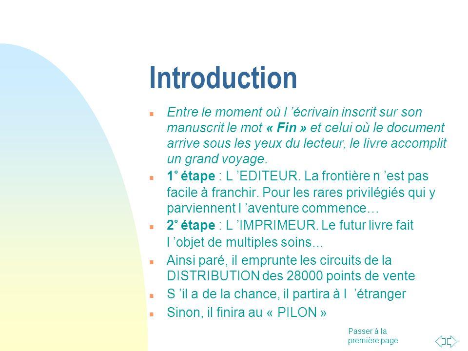 Passer à la première page Introduction Entre le moment où l écrivain inscrit sur son manuscrit le mot « Fin » et celui où le document arrive sous les