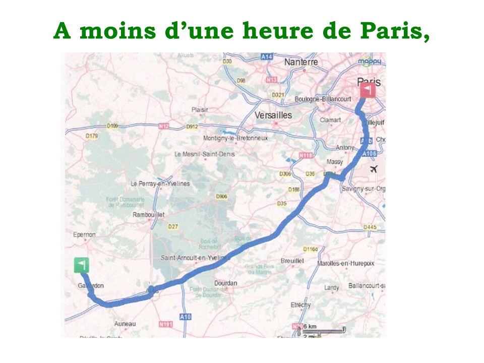 A moins dune heure de Paris,