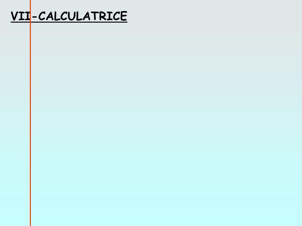 VII-CALCULATRICE