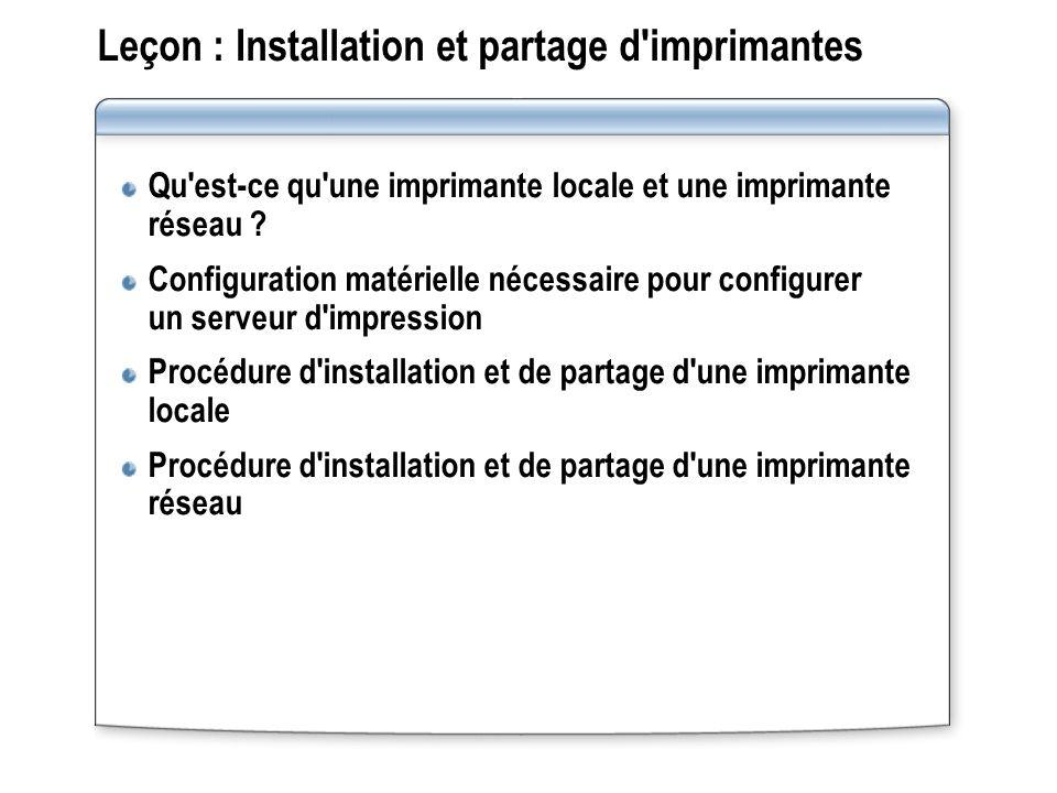 Leçon : Installation et partage d'imprimantes Qu'est-ce qu'une imprimante locale et une imprimante réseau ? Configuration matérielle nécessaire pour c