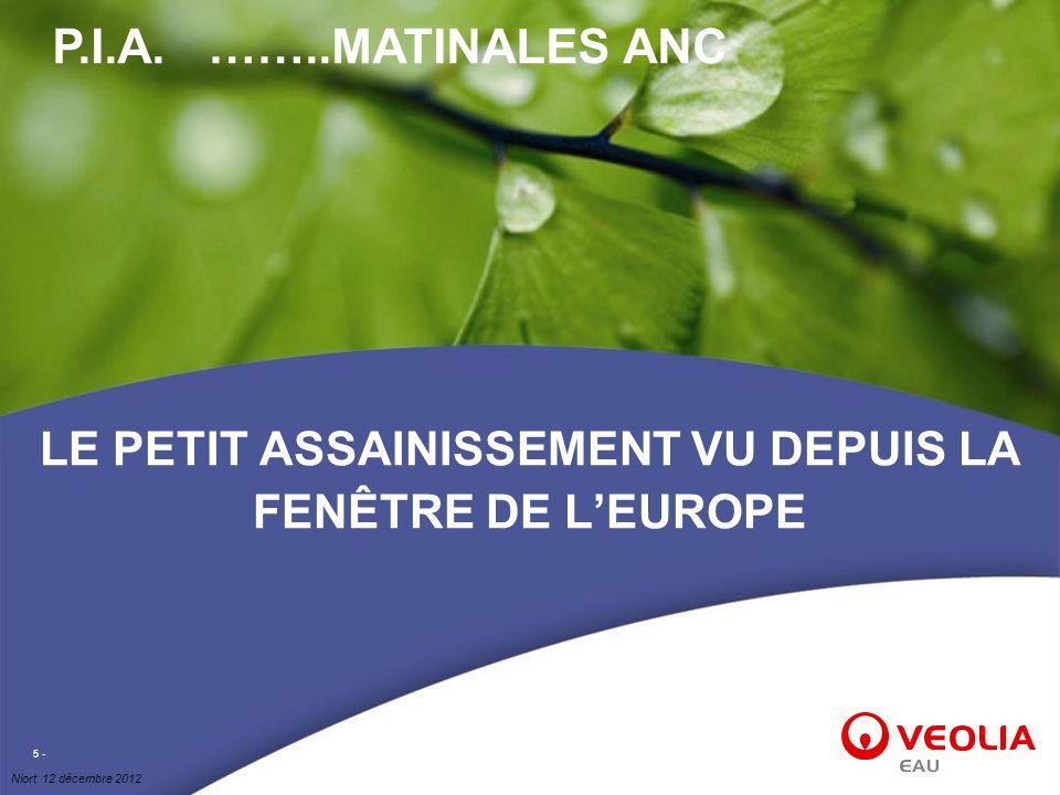 Niort 12 décembre 2012 5 - LE PETIT ASSAINISSEMENT VU DEPUIS LA FENÊTRE DE LEUROPE P.I.A. ……..MATINALES ANC