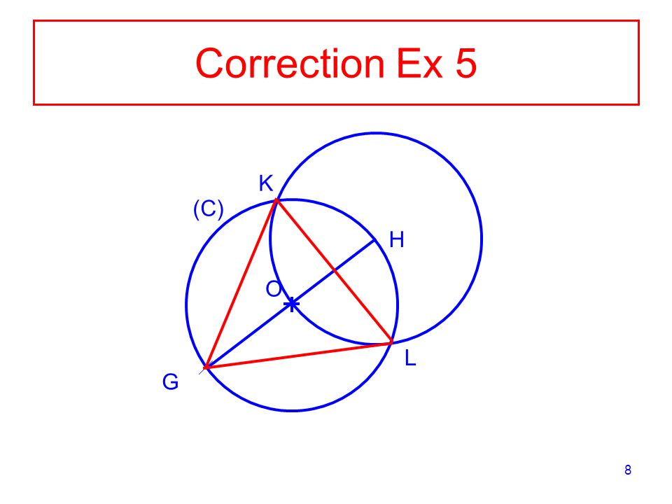 8 Correction Ex 5 O (C) G H K L