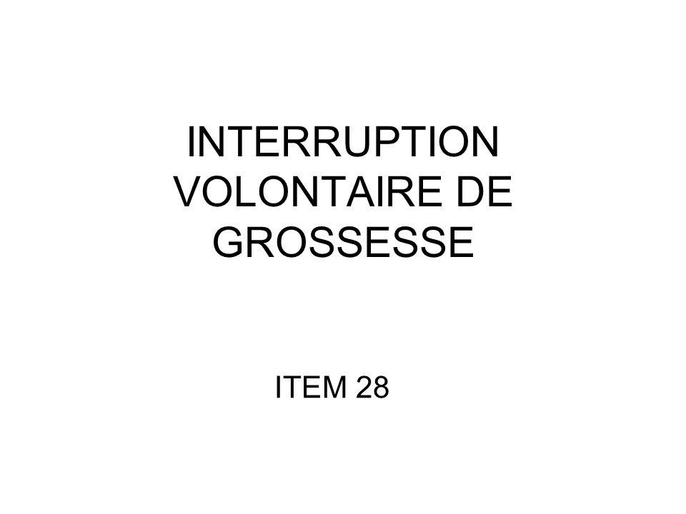 INTERRUPTION VOLONTAIRE DE GROSSESSE ITEM 28