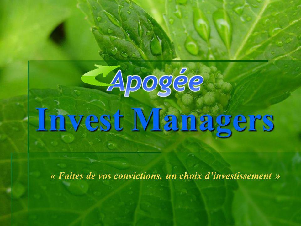 Invest Managers Invest Managers « Faites de vos convictions, un choix dinvestissement »