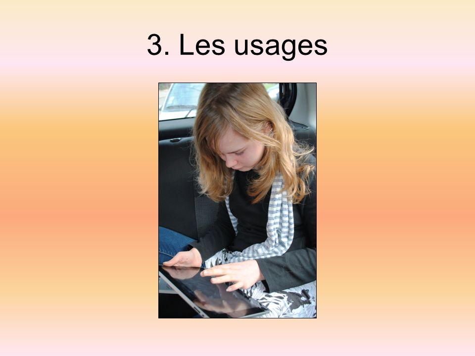 3. Les usages