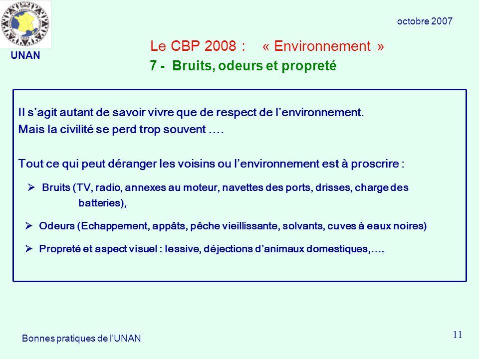 Le CBP 2008 : « Environnement » Il sagit autant de savoir vivre que de respect de lenvironnement.
