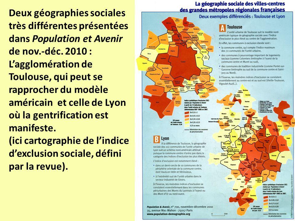 Deux géographies sociales très différentes présentées dans Population et Avenir de nov.-déc. 2010 : Lagglomération de Toulouse, qui peut se rapprocher