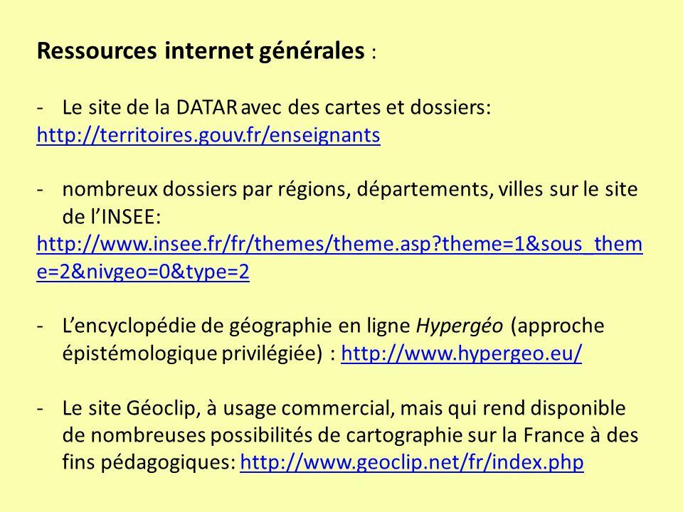 Ressources internet générales : -Le site de la DATAR avec des cartes et dossiers: http://territoires.gouv.fr/enseignants -nombreux dossiers par région