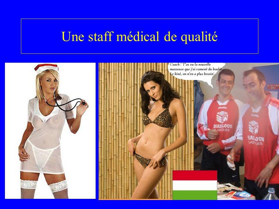 Une staff médical de qualité