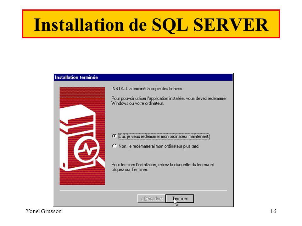 Yonel Grusson16 Installation de SQL SERVER