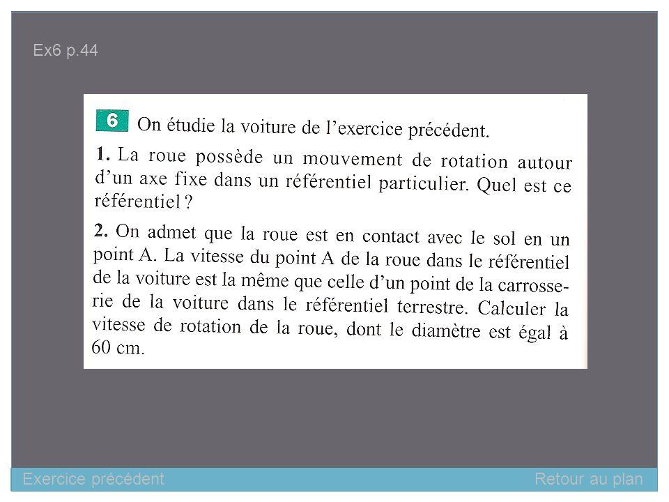 Retour au plan Ex6 p.44 Exercice précédent