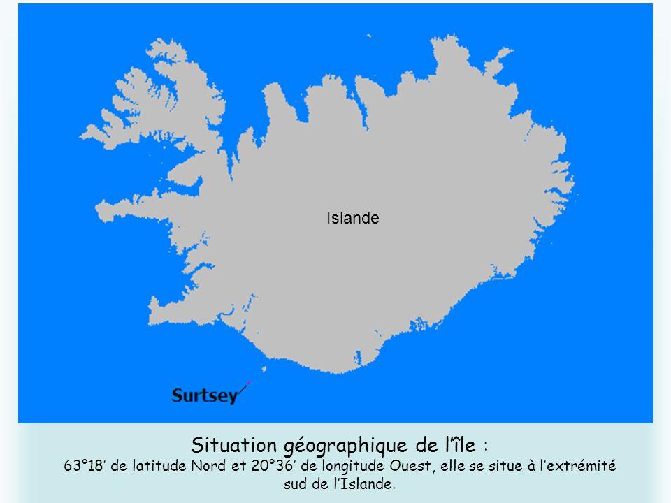 Situation géographique de lîle : 63°18 de latitude Nord et 20°36 de longitude Ouest, elle se situe à lextrémité sud de lIslande. Islande