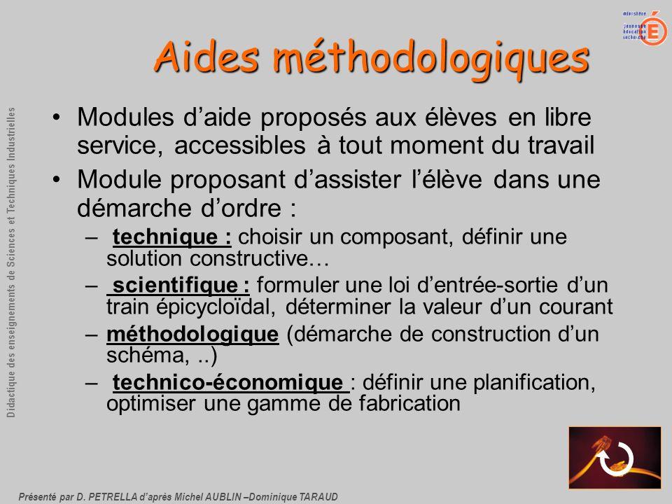 Présenté par D. PETRELLA daprès Michel AUBLIN –Dominique TARAUD Didactique des enseignements de Sciences et Techniques Industrielles Aides méthodologi
