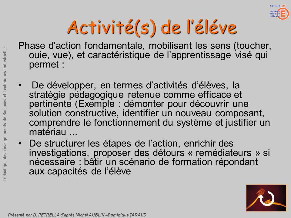 Présenté par D. PETRELLA daprès Michel AUBLIN –Dominique TARAUD Didactique des enseignements de Sciences et Techniques Industrielles Activité(s) de lé