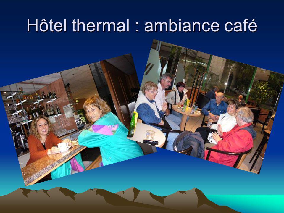 Hôtel thermal : ambiance café