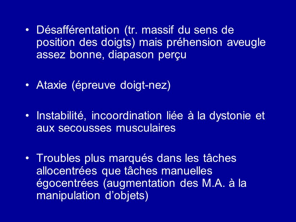 A discuter Mouvements « choréo-athétosiques », avec ataxie et dystonie du MS Ghe séquellaires de lAVC .