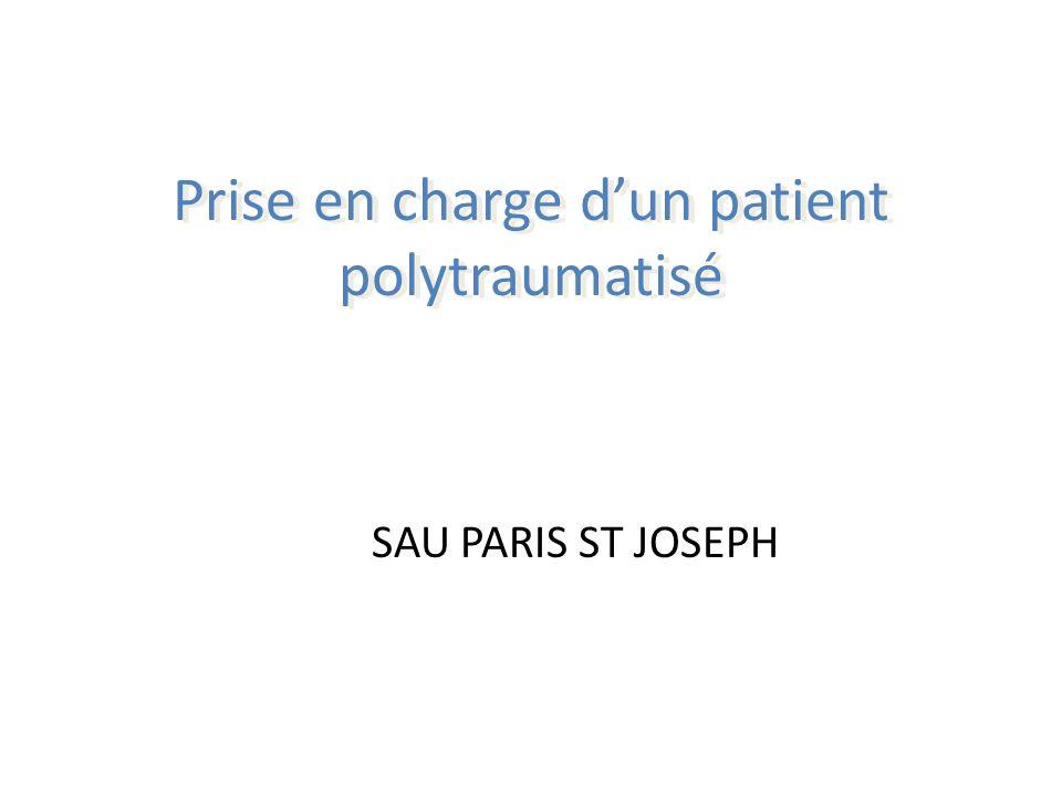 Prise en charge dun patient polytraumatisé SAU PARIS ST JOSEPH