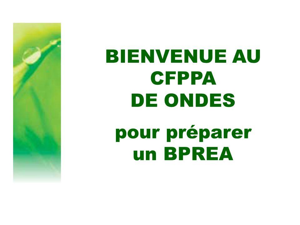 BIENVENUE AU CFPPA DE ONDES pour préparer un BPREA