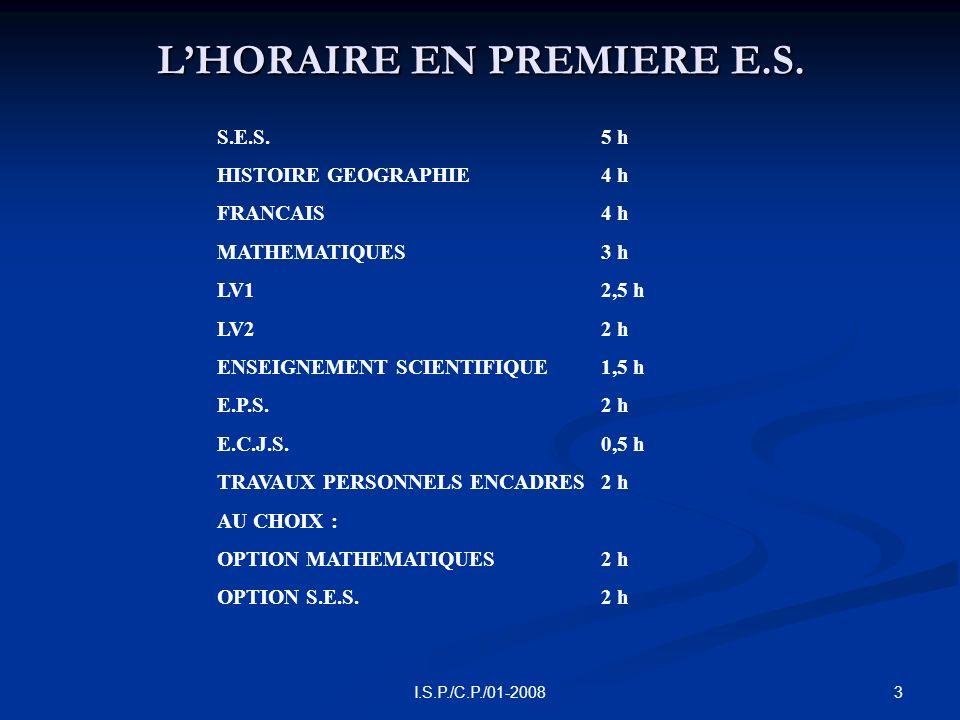 3I.S.P./C.P./01-2008 LHORAIRE EN PREMIERE E.S.
