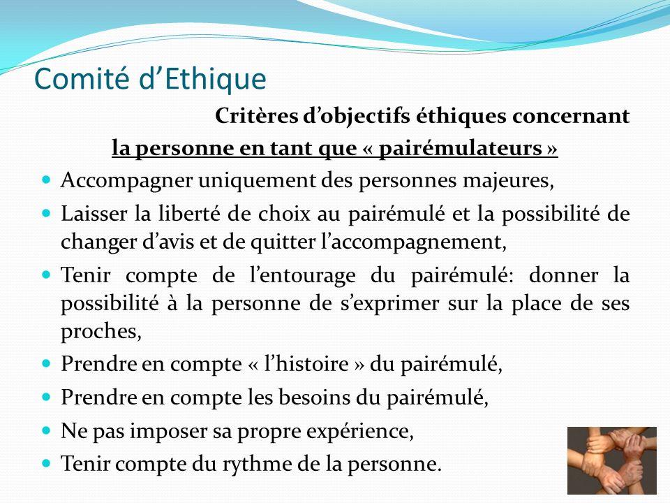 Comité dEthique Critères dobjectifs éthiques concernant la personne en tant que « pairémulateurs » Accompagner uniquement des personnes majeures, Lais