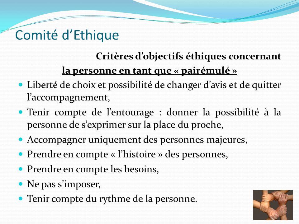 Comité dEthique Critères dobjectifs éthiques concernant la personne en tant que « pairémulé » Liberté de choix et possibilité de changer davis et de q