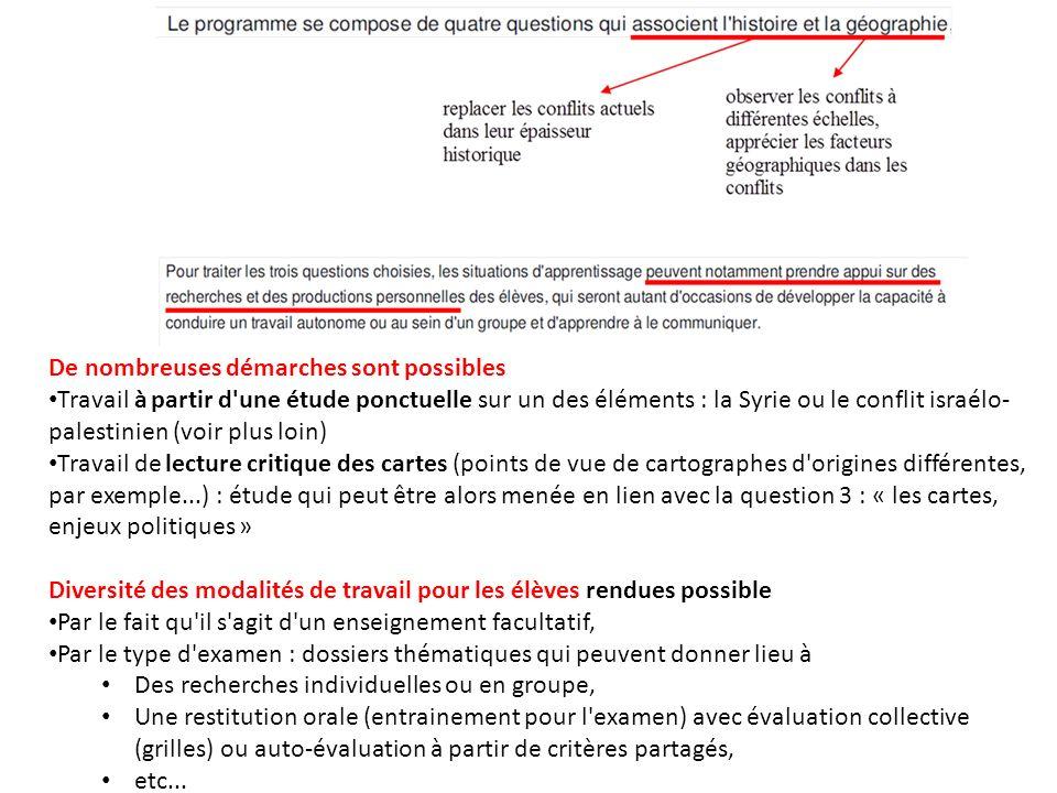 De nombreuses démarches sont possibles Travail à partir d'une étude ponctuelle sur un des éléments : la Syrie ou le conflit israélo- palestinien (voir