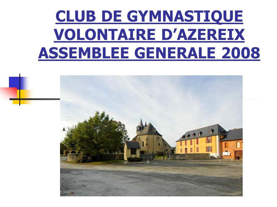 CLUB DE GYMNASTIQUE VOLONTAIRE DAZEREIX ASSEMBLEE GENERALE 2008 G.V. AZEREIX