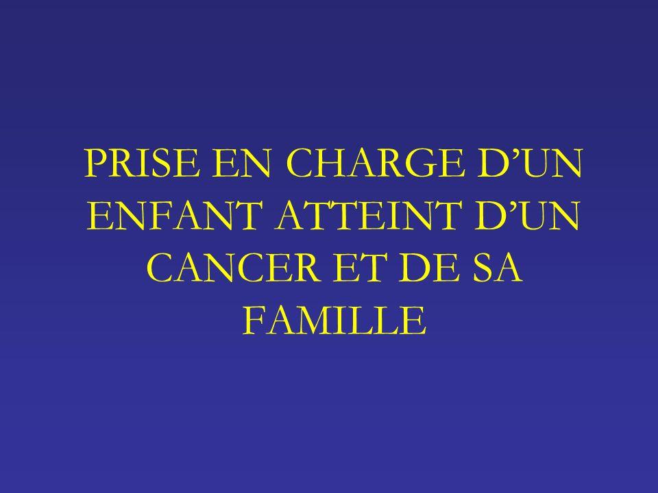 PRISE EN CHARGE DUN ENFANT ATTEINT DUN CANCER ET DE SA FAMILLE