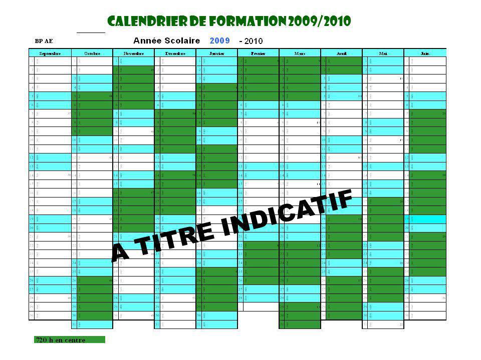 CaLendrier DE FORMATION 2009/2010 A TITRE INDICATIF