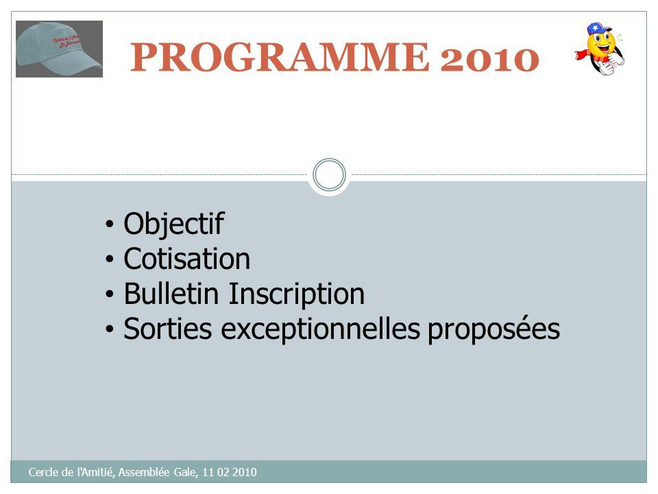 2010 …! Cercle de l'Amitié, Assemblée Gale, 11 02 2010