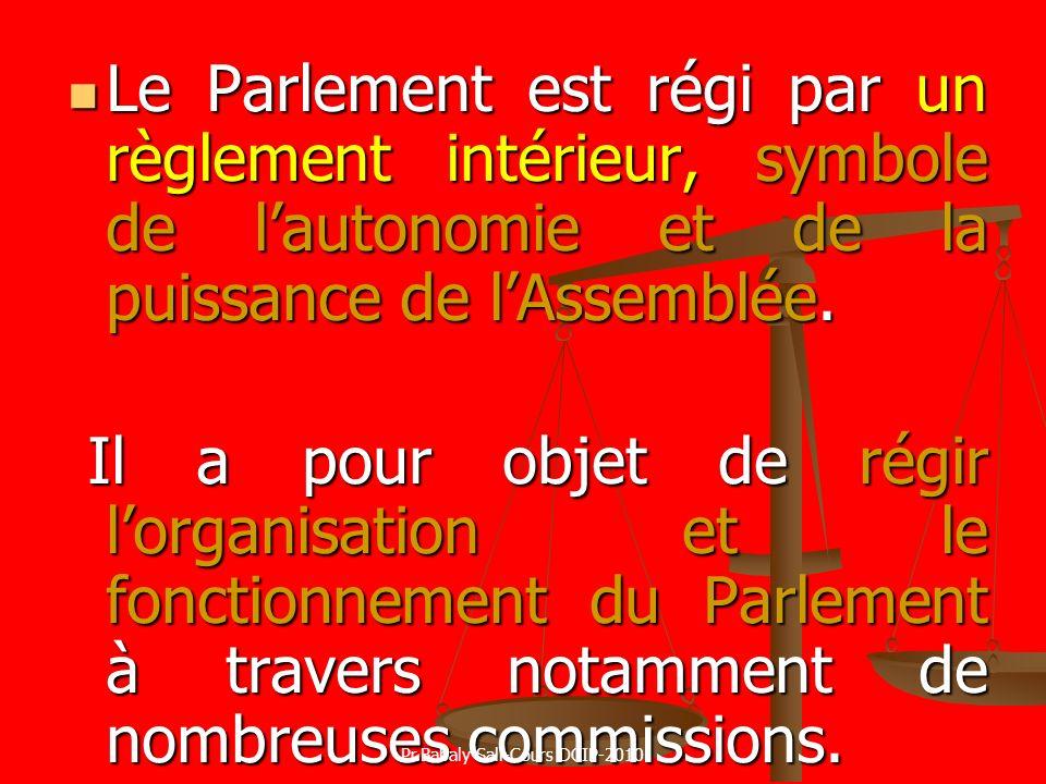 Le Parlement est régi par un règlement intérieur, symbole de lautonomie et de la puissance de lAssemblée. Le Parlement est régi par un règlement intér