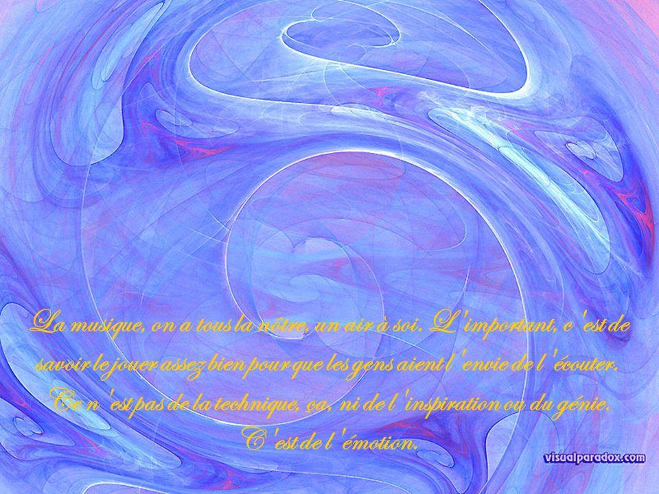 C est quand on aime que l on arrive à être quelque chose de la Création.