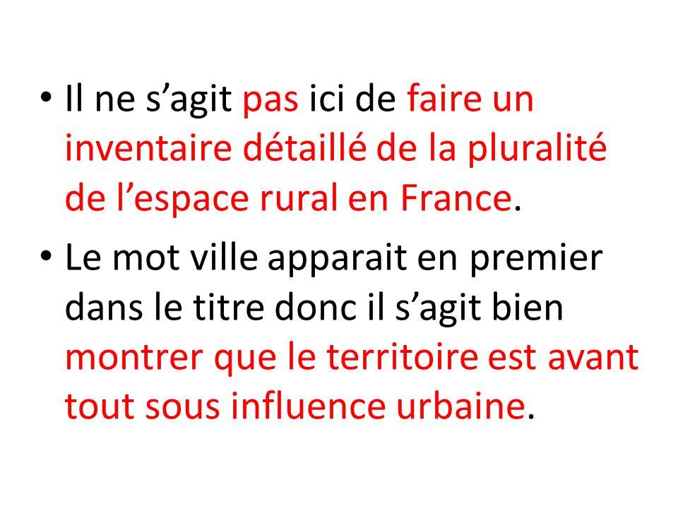 Pourquoi étudier un parc naturel pour aborder lespace rural en France .