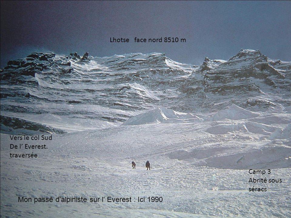 Photo Annie béghin Lhotse face nord 8510 m Camp 3 Abrité sous séracs Vers le col Sud De l Everest. traversée Mon passé dalpiniste sur l Everest : Ici