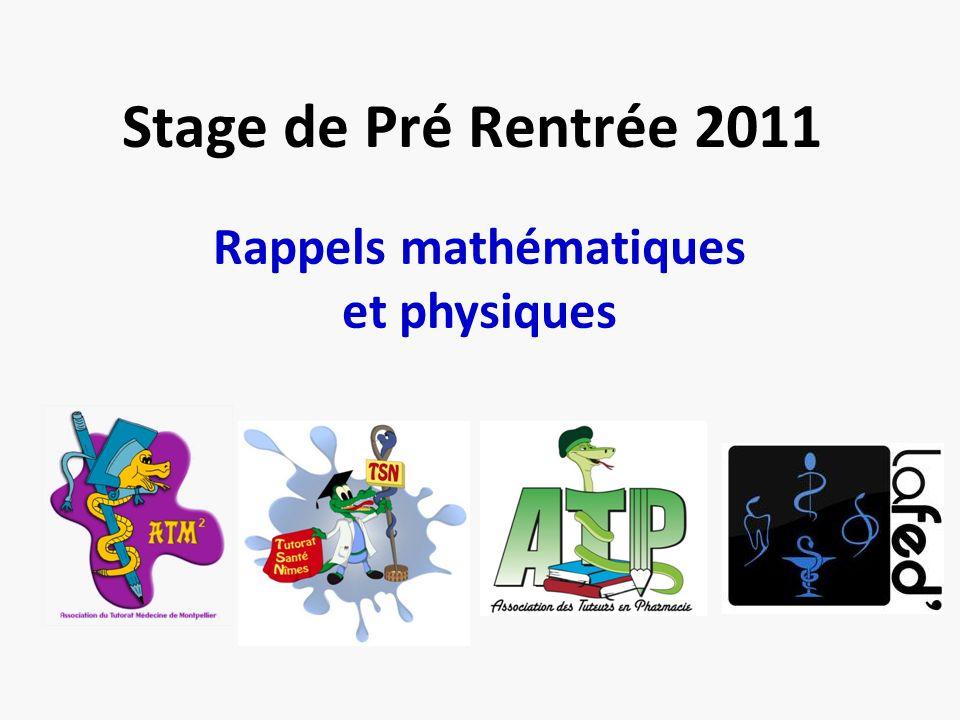 Stage de Pré Rentrée 2011 Rappels mathématiques et physiques